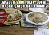 Gluten free ugly meal memes